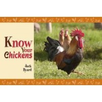 Know Your Chickens by Jack Byard